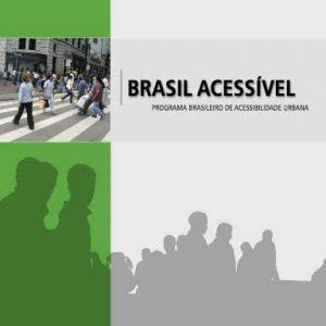 Capa com título: Brasil acessível - Programa Brasileiro de Acessibilidade Urbana com foto de pessoas na faixa de pedestres.