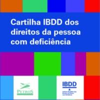 Cartilha IBDD dos direitos da pessoa com deficiência.