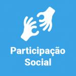 Em fundo azul, arte minimalista de duas mãos gesticulando em Libras com o texto Participação Social