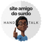 Selo de site amigo do surdo, com a interprete virtual Maya, da Hand Talk.