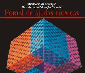 Capa do Guia Portal de Ajudas Técnicas do Ministério da Educação - Secretaria de Educação Especial